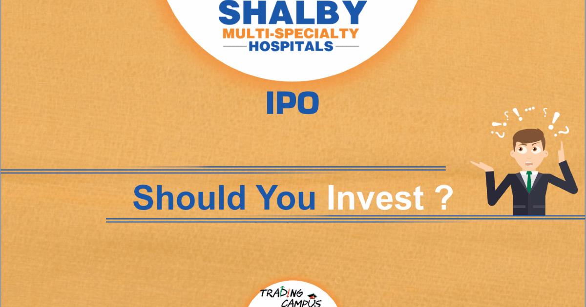 Shalby Hospital IPO